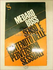 PSICOLOGIA, Medard Boss: SENSO E CONTENUTO DELLE PERVERSIONI SESSUALI 1962 Sugar