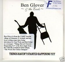 (B332) Ben Glover & The Earls, Things Haven't ..- DJ CD