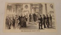 1884 magazine engraving ~ THRONE ROOM OF DUBLIN CASTLE