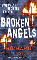 Broken Angels: (Byrne & Balzano 3), Montanari, Richard, Very Good Book