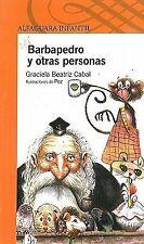 Barbapedro y otras personas (Peterbeard and Other People) (Alfaguara Infantil)