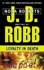 In Death #9: Loyalty in Death by Nora Roberts/J.D. Robb (1999, Paperback)