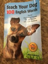 Teach Your Dog 100 Englsh Words. Michele Welton. Training Book