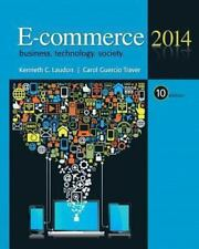 E-Commerce 2014 by Carol Guercio Traver and Kenneth C. Laudon (2014, Hardcover)