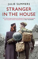 Stranger in the House: Women's Stories of Men Returning from the Second World...