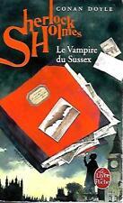 CONAN DOYLE--SHERLOCK HOLMES le vampire du sussex--LE LIVRE DE POCHE intégral
