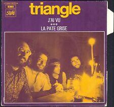 TRIANGLE J'AI VU FRENCH POP FOLK 45T SP 1972 PATHE 11.973 quasi NEUF + LANGUETTE