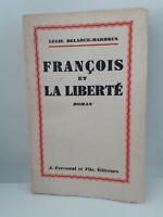 Guante Lucie Delarue-Madrus François Y La Libertad J. Ferenczi 1933