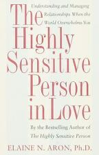 The Highly Sensitive Person in Love : Understanding and Managing...