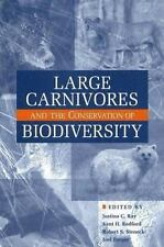 LARGE CARNIVORES AND CONSERVATION OF BIODIVERSITY *Excellent Condition*