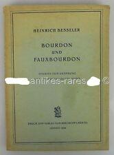 Bourdon und Fauxbourdon Ursprung niederländischer Musik 1950 von Heinrich Bessel