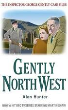 Gently North-West by Alan Hunter (Paperback, 2010)