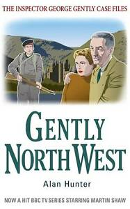 Gently North-West by Alan Hunter (Paperback)