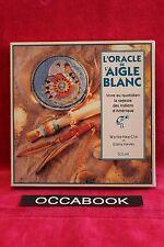 L'Oracle de l'aigle blanc: Vivre au quotidien la sagesse des Indiens...- coffret