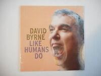 DAVID BYRNE : LIKE HUMANS DO [ CD SINGLE NEUF PORT GRATUIT ]