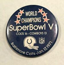 "NFL Superbowl V - Colts vs Cowboys  3.5"" Pin Button - Rare Collector Item"