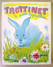 GERVAIS:Trottinet le petit lapin bleu,dessins de Alag, album petit in-4, 1950