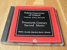 Schola Cantorum Oxford : Twentieth-Century Sacred Music, Martin, Duruflé,Gorecki