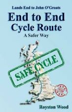 Land's End to John O'Groats End to End Cycle Route a Safer Way 9781502385505