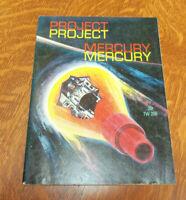 PROJECT MERCURY JAMES J HAGGERTY JR SCHOLASTIC FEBRUARY 1961 FIRST PRINTING