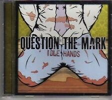 (BM154) Question The Mark, Idle Hands - 2011 CD