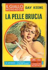 KEENE DAY LA PELLE BRUCIA GIALLI MONDADORI 467 1958