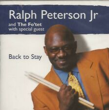 Ralph Peterson - Back to Stay (CD 1999) NEW/SEALED