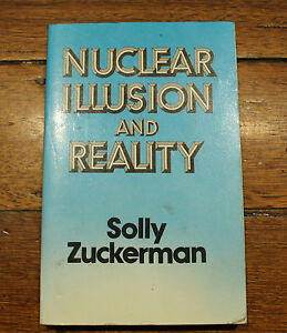 Nuclear Illusion And Reality - Solly Zuckerman