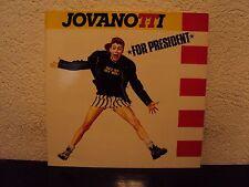 JOVANOTTI - For president