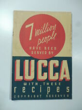 7 Million People have been served by Lucca with these Recipes