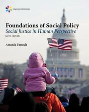Empowerment Series: Foundations of Social Policy: Social Justice in Human Perspe