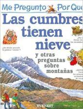 Por Que Las Cumbres Tienen Nieve? / I Wonder Why Mountains Have Snow on Top (Mi