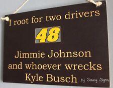 Jimmie Johnson wrecks Kyle Busch Driver Sign Racing Bar Man Cave Rare