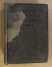 OUTLINES OF EUROPEAN HISTORY 17TH CENTURY TO 1914 WAR BY ROBINSON & BEARD 1916