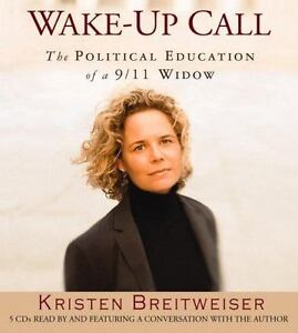 Wake-up Call by Kristen Breitweiser (2006, Abridged,...