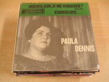 45T SINGLE / PAULA DENNIS - MOEDER, KUN JE ME VERGEVEN ?