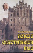 Piechocki, Dzieje Olsztynskich Ulic, Olsztyn Allenstein Straßen, Ermland, 1998
