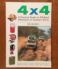 4x4: A Practical Guide to Off-Road Adventures in Southern Africa by Jan Joubert