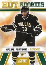 10/11 SCORE HOT ROOKIE RC #548 MAXIME FORTUNUS STARS *3489