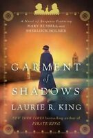 Garment of Shadows: A novel of suspense featuring Mary Russell and Sherlock Holm