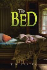 The Bed by T. D. Carter (2013, Paperback)