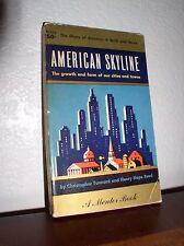 American Skyline by Tunnard & Reed (Mentor #MD175,1'st Prt.-July 1956,PB)