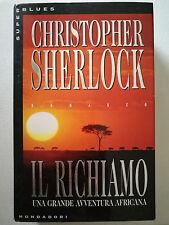 Il richiamo - Christophen Sherlock, Mondadori 1996