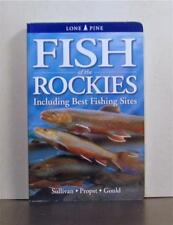 Fish of the Rockies, Including Best Fishing Sites