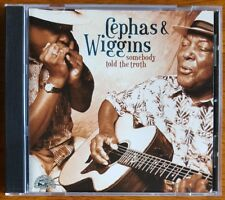 Cephas & Wiggins - Somebody Told the Truth - CD