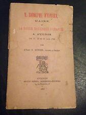 RODOLPHE D'AYMARD ET LA GARDE NATIONALE A AVIGNON de BONNEL, 1883 REVOLUTION