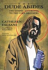 The Dude Abides: The Gospel According to the Coen