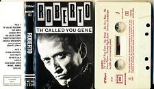 ROBERTO K7 AUDIO FRANCE TH'CALLED YOU GENE ROCK