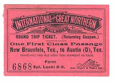 1890's  INTERNATIONAL & GREAT NORTHERN R.R. Round Trip TICKET To Texas