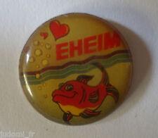 Pin's pin AQUARIOPHILIE EHEIM EQUIPEMENTS AQUARIUM (ref L08)